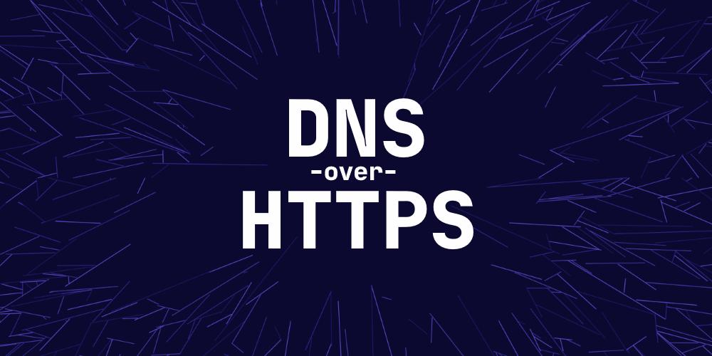 DNS on HTTTPS